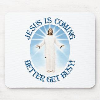 Jesús está viniendo alfombrillas de ratón