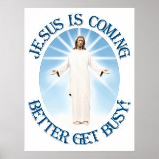 Jesús está viniendo póster
