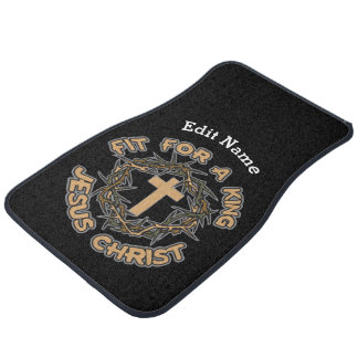 Jesus Fit for a King Car Mat