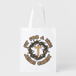 Jesus Fit for a King Reusable Grocery Bag
