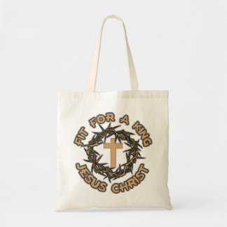 Jesus Fit for a King Tote Bag