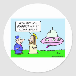 jesus flying saucer expect come back round sticker