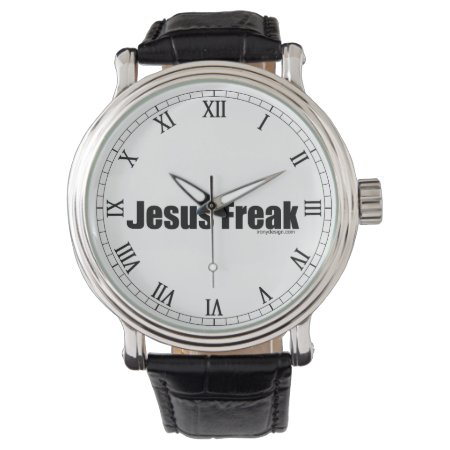 Jesus Freak Wrist Watch