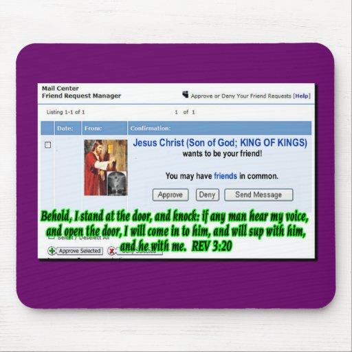 Jesus Friend Request Mouse Pad