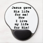 Jesus gave His life for me Christian Mousepad Gel Mouse Pad