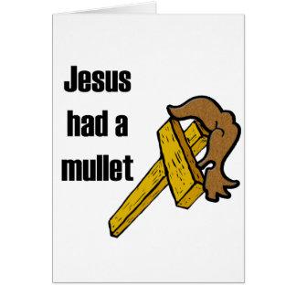 Jesus Had a Mullett Card