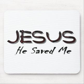 Jesus he saved me mouse pad