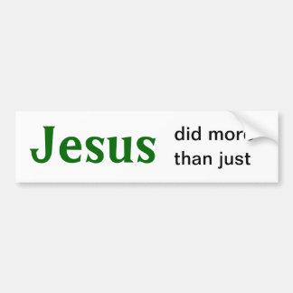 Jesús hizo más que apenas Coexist-1 Etiqueta De Parachoque