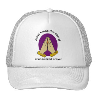 Jesus hold the answer of answered prayer trucker hat