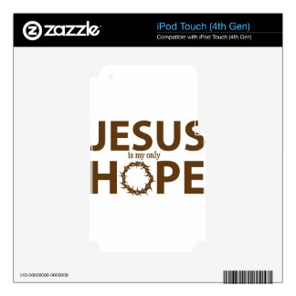 jesus hope brown skins for iPod touch 4G