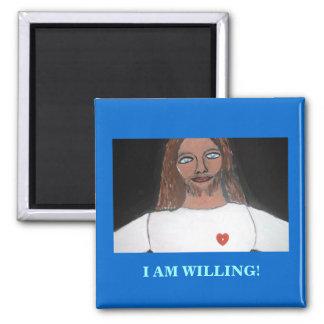 JESUS:  I AM WILLING 2 INCH SQUARE MAGNET