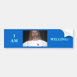 JESUS:  I AM WILLING CAR BUMPER STICKER
