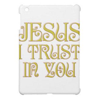 Jesus I Trust In You iPad Mini Cases