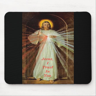 Jesus, I Trust In You Mouse Pads