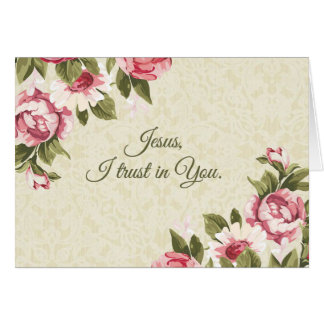 """Jesus, I trust in You""  Pink Roses Card"