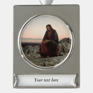 Jesus in the Desert Silver Plated Banner Ornament