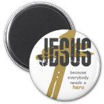 Jesus is a Hero Fridge Magnet