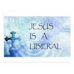 Jesus is a Liberal Postcards