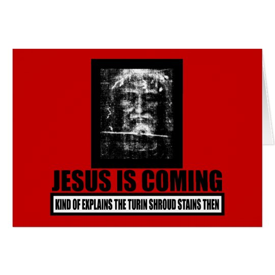 Jesus is coming atheist card