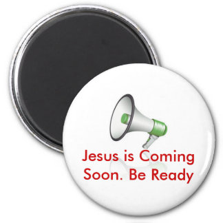 Jesus is Coming soon... Refrigerator Magnets