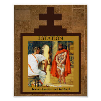 Jesus is condemned to Death Station I Poster