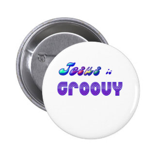 Jesus is Groovy Button