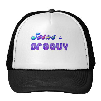 Jesus is Groovy Trucker Hat