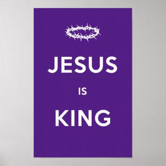 Jesus is King Poster