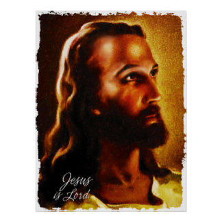 Jesus is Lord 1 Poster