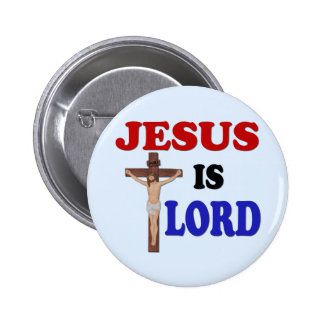 JESUS IS LORD BUTTON
