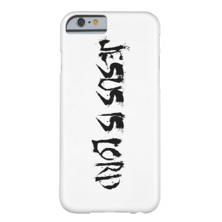 Jesus is Lord Barely There iPhone 6 Case