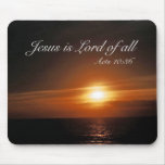 Jesus is Lord of All Mouse Pad