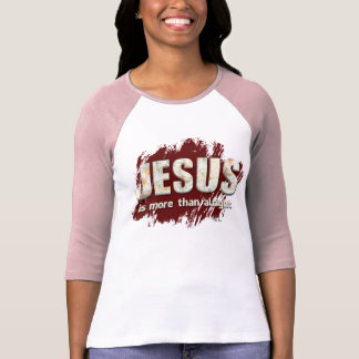 Jesus is more than alright T-Shirt