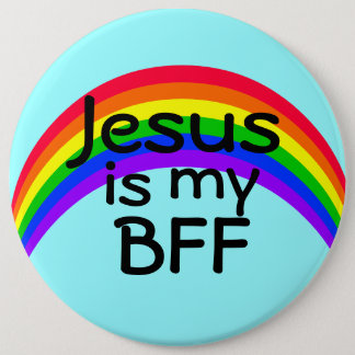 Jesus is my Best Friend Forever Button