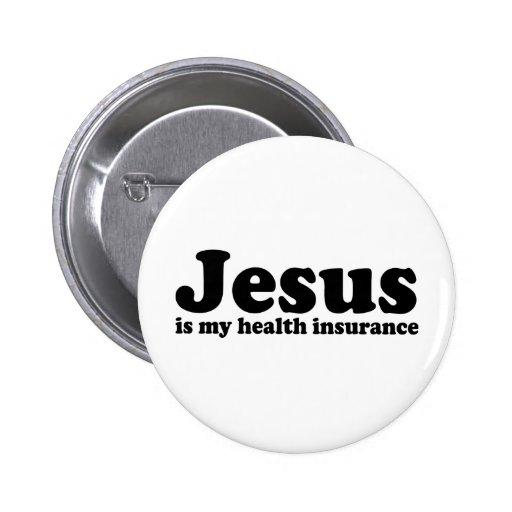 Jesus is my Health Insurance Button