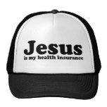 Jesus is my Health Insurance Trucker Hat