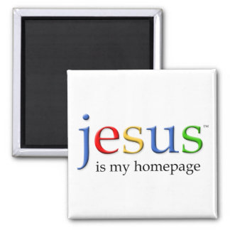 Jesus is My Homepage 2 Inch Square Magnet