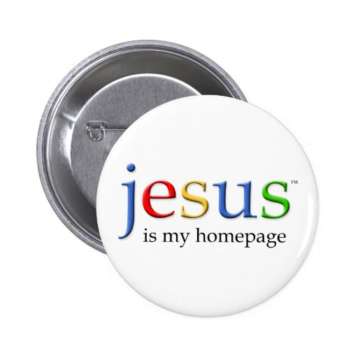 jesus is my homepage button zazzle