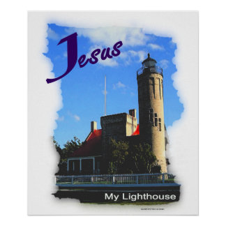 Jesus Is My Lighthouse Poster