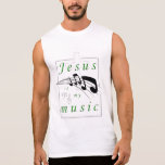 Jesus is my Music Christian Sleeveless Shirt