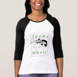 Jesus is my Music Christian T-Shirt