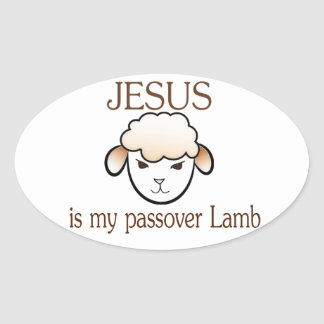 Jesus is my passover Lamb Oval Sticker
