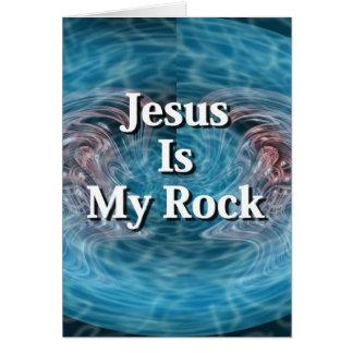 Jesus Is My Rock Card