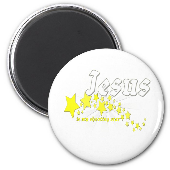 Jesus is my shooting star 2 inch round magnet