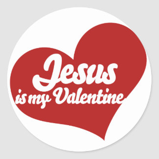 Jesus is my Valentine Classic Round Sticker