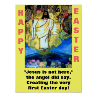 JESUS IS NOT HERE, EASTER poster