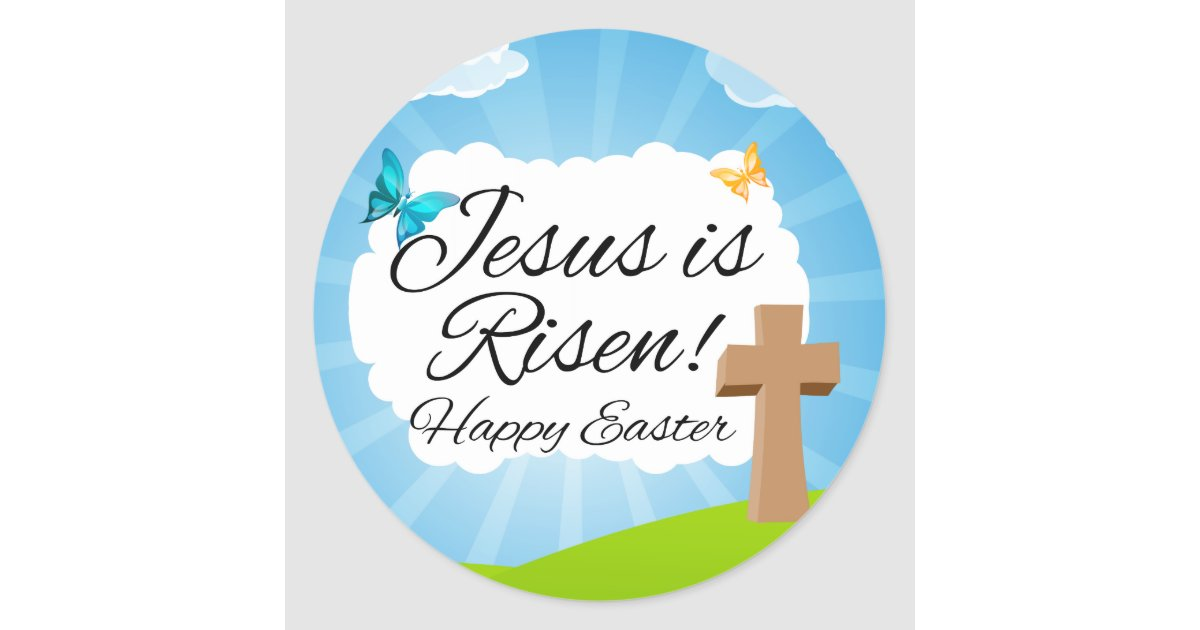 Easter stickers zazzle jesus is risen christian easter classic round sticker negle Choice Image