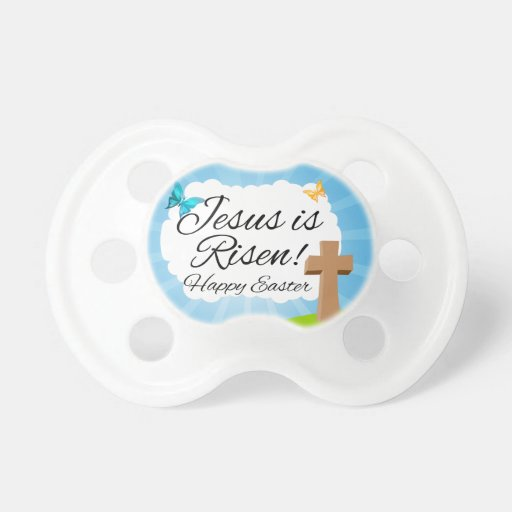 Jesus is Risen, Christian Easter Baby Pacifiers