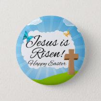 Jesus is Risen, Christian Easter Pinback Button