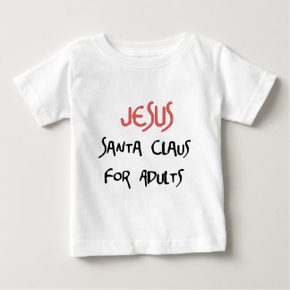 Jesus Is Santa For Adults Baby T-Shirt